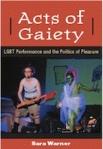 Acts of Gaiety by Sara Warner